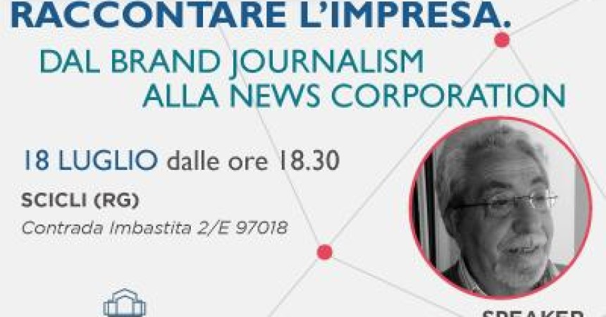 Brand journalism e news corporation, nel Campus di Casa Imbastita
