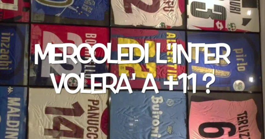 Il pallone racconta – Mercoledi' l'Inter volera' a +11?