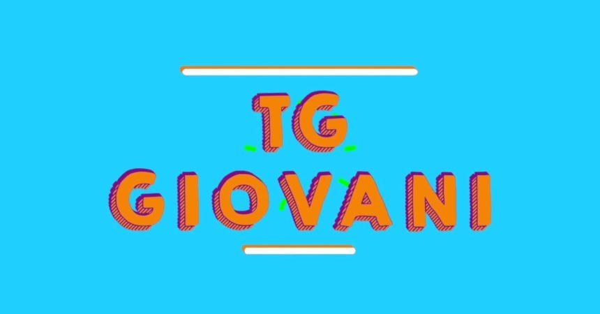 Tg Giovani – 11/7/2021