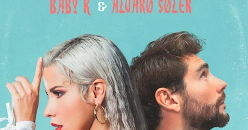 """Baby K e Alvaro Soler insieme per il singolo """"Non dire una parola"""""""