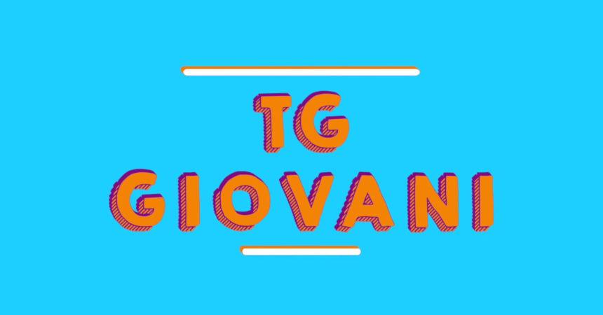 Tg Giovani – 26/9/2021