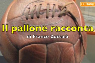 Il pallone racconta – Big match Roma-Napoli e Inter-Juve