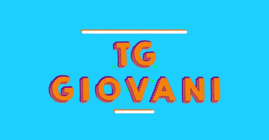 Tg Giovani – 10/10/2021